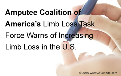 Amputee Coalition of America's Limb Loss Task Force Warns of Increasing Limb Loss in the U.S.